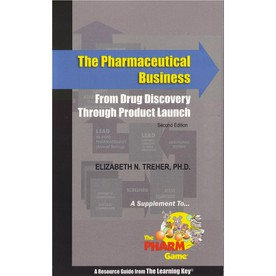 The Pharmaceutical Business: From Drug Discovery