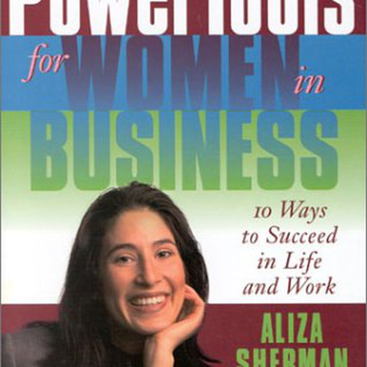 PowerTools for Women in Business: 10 Ways to Succeed in Life and Work (SIGNED)