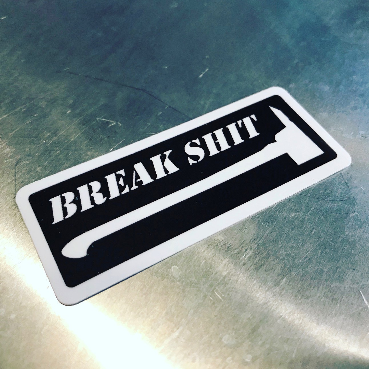 Break shit helmet tool sticker
