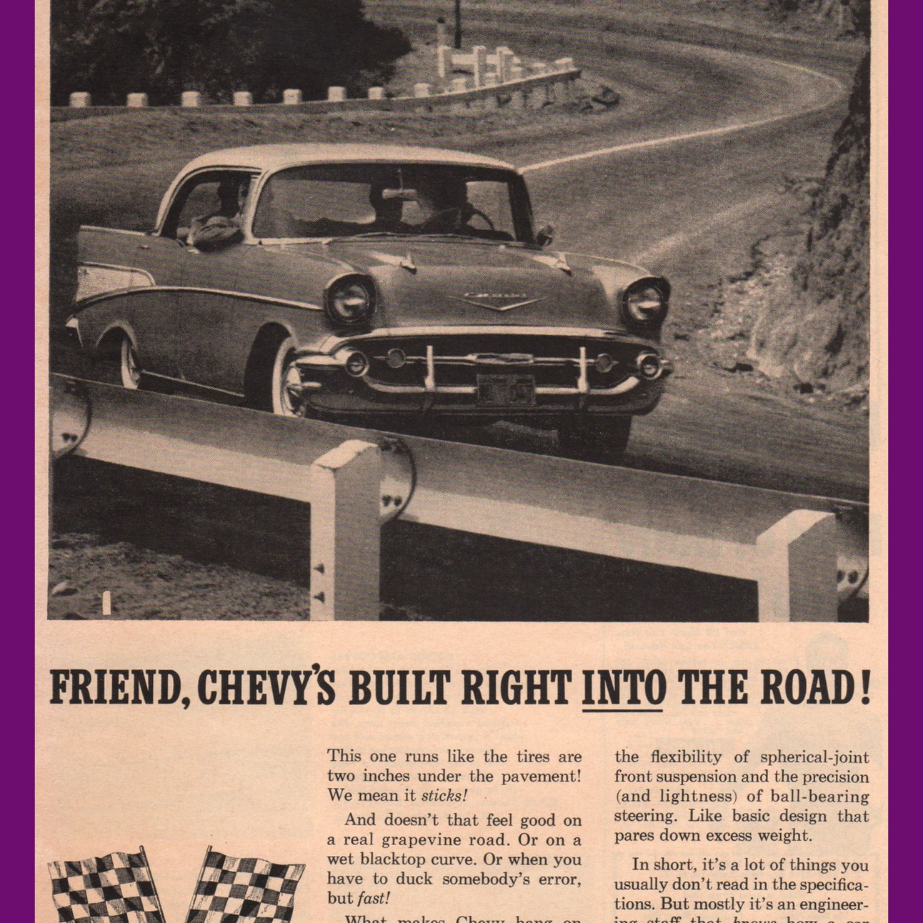 1957 Chevrolet Bel Air Hardtop Built Into The Road Vintage Ad Chevy Front Suspension