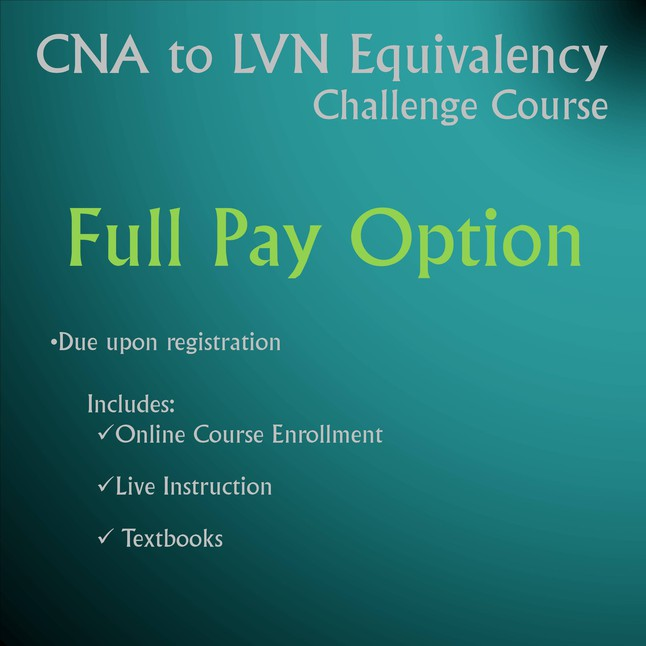 CNA to LVN Challenge Course - Full Pay