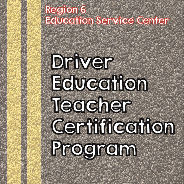 611 - Driver Education Teacher Certification Training