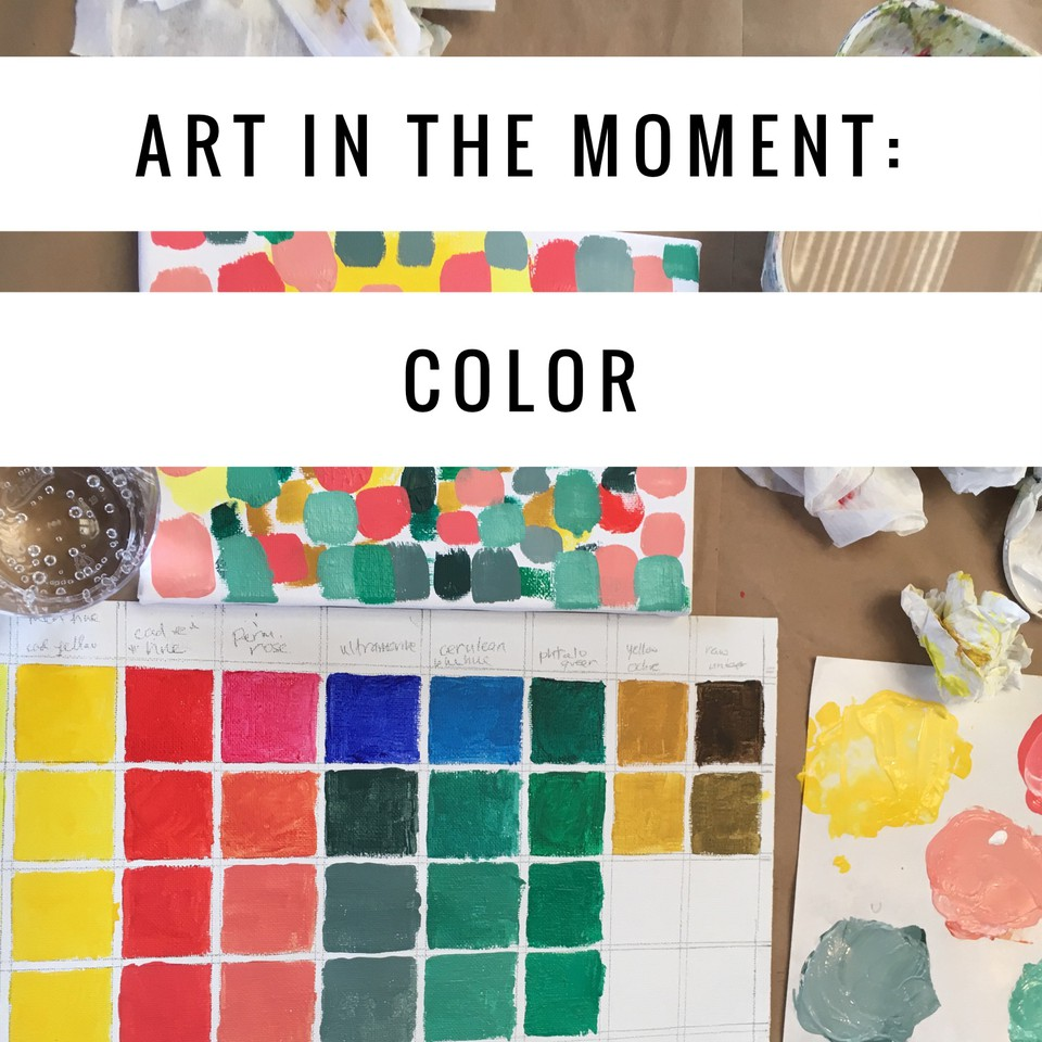 Art in the Moment: Color