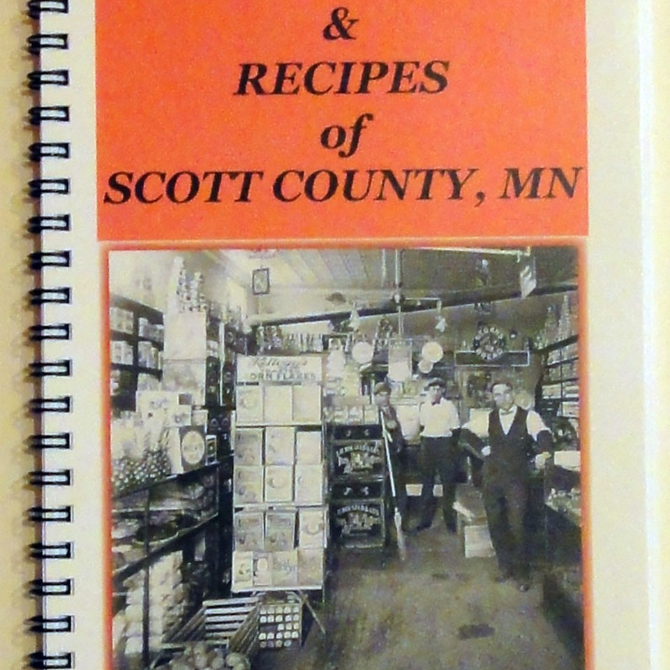 Kitchen Stories & Recipies $12.95 SCHS collected recipes and stories from  local residents. Edited by Ann Burkhardt, published by Scott County  Historical ...
